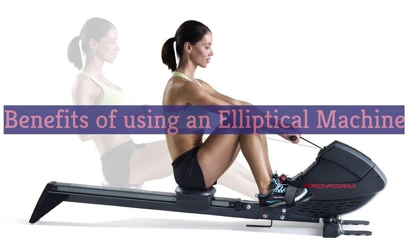 Benefits of using an Elliptical Machine