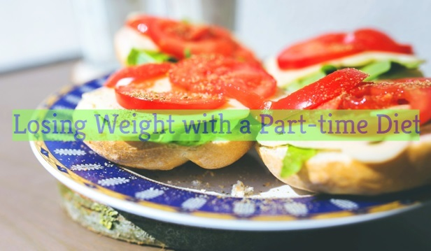 Losing Weight with a Part-time Diet